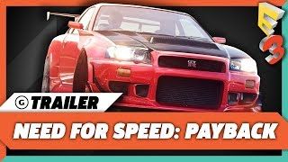 Need For Speed: Payback Gameplay Trailer - E3 2017: EA Play Press Conference<