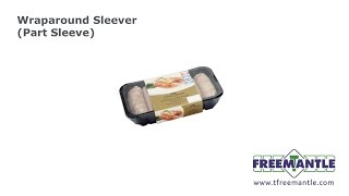 T. Freemantle Ltd - Wraparound Sleever PART SLEEVE