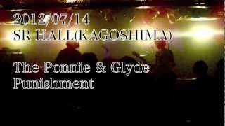 2012/07/14@SR HALL Punishment - The Ponnie & Glyde