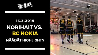 Korihait vs BC Nokia Näädät Highlights 13 3 2019