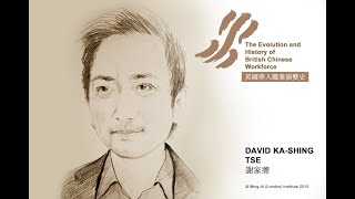 David Tse: The Evolution and History of British Chinese Workforce