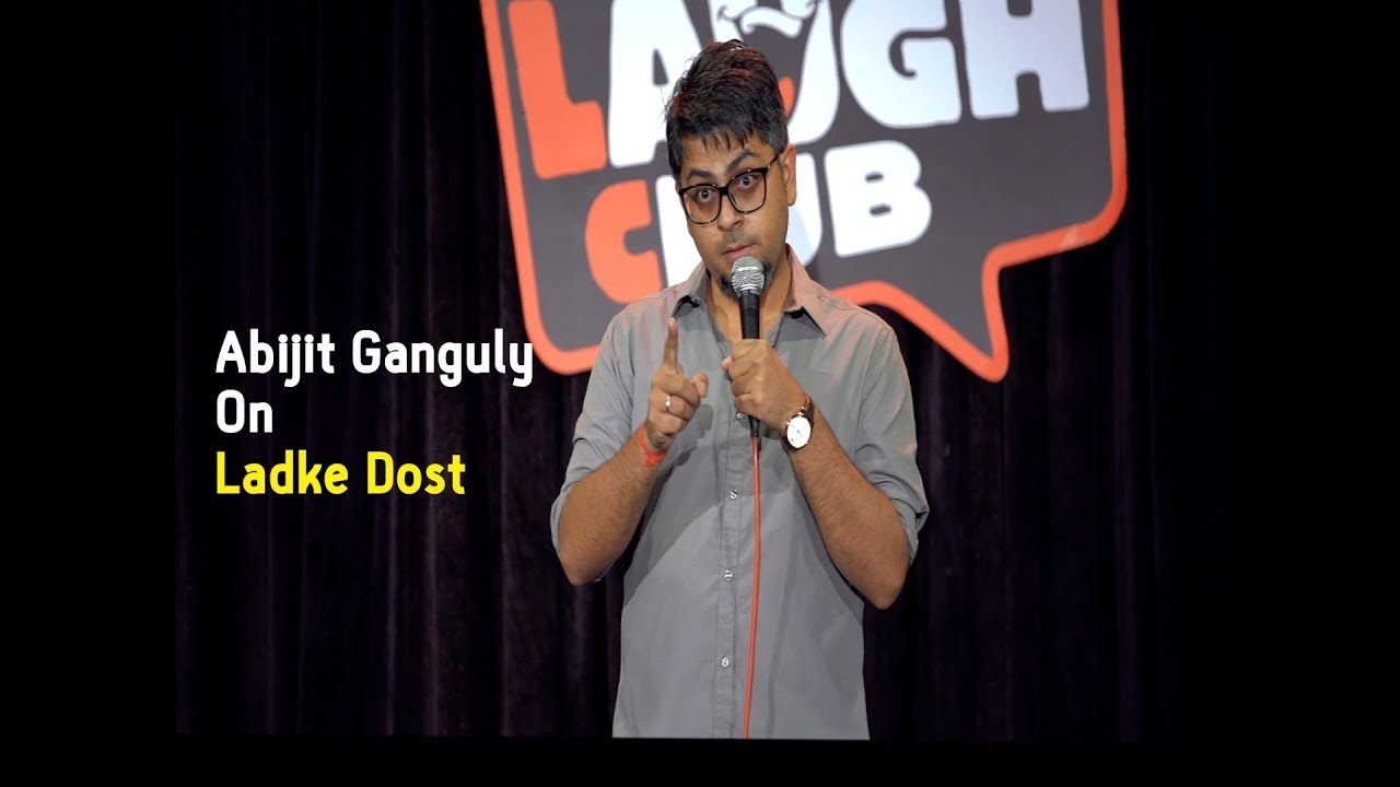 Ladke Dost | Stand-up Comedy by Abijit Ganguly