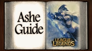 Ashe Guide [S3] League of Legends (The Frost Archer)