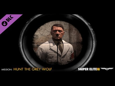 Sniper Elite 3 Прохождение Охота за Серым Волком Убийство Гитлера ФИНАЛ