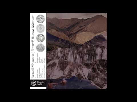 Bastard Mountain  - The Mill