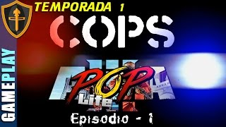ARMA 3 POP LIFE ► COPS T1E1 primeros dias en Sahrani ► Gameplay Español