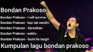 #bondanprakoso#bondan                      TOP 5 LAGU BONDAN PRAKOSO FULL ALBUM 2019