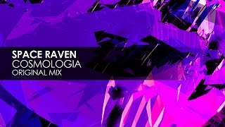 Space Raven - Cosmologia (Original Mix)
