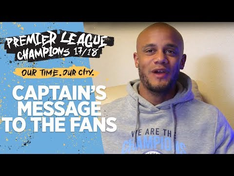 KOMPANY'S MESSAGE TO THE FANS! | Premier League Champions 2017/2018