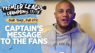 Kompany's message to the fans! | premier league champions 2017/2018