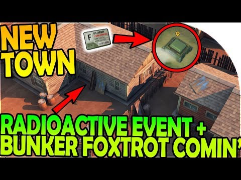 NEW TOWN + BUNKER FOXTROT + RADIOACTIVE EVENT INBOUND - Last Day On Earth Survival 1.6.12 Update
