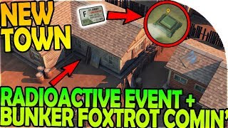 NEW TOWN BUNKER FOXTROT RADIOACTIVE EVENT INBOUND - Last Day On Earth Survival 1.6.12 Update