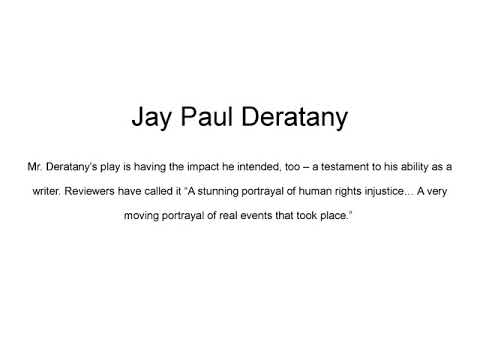 Jay Paul Deratany   Thought Provoking Playwright