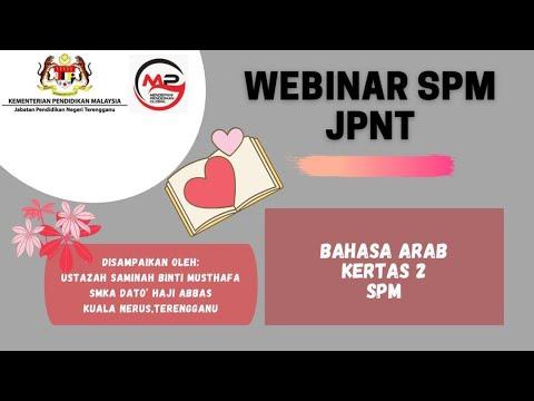 Webinar SPM JPNT : Bahasa Arab Kertas 2