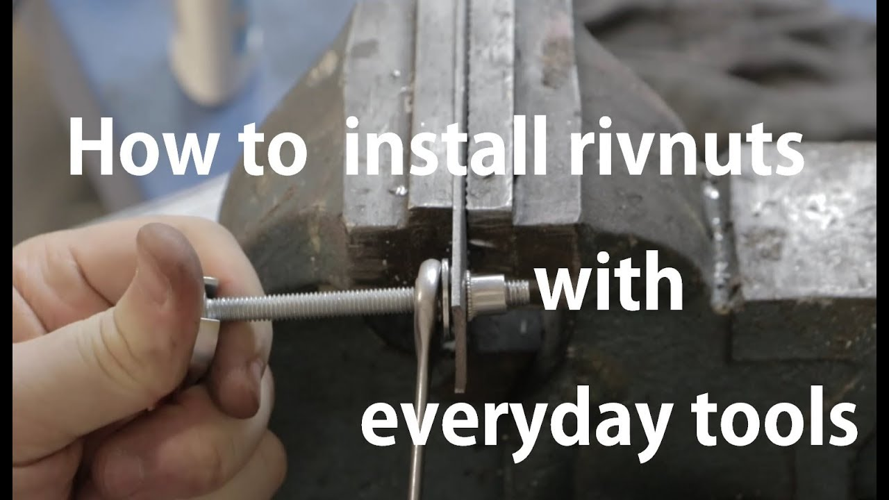 How To Install A Rivnut Without A Dedicated Tool Youtube