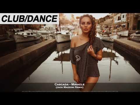 Cascada  Miracle Jack Mazzoni Remix