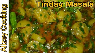 How to make tinday gravy masala | Tinday Ki Sabzi Simple And Easy Recipe by Alizey Cooking