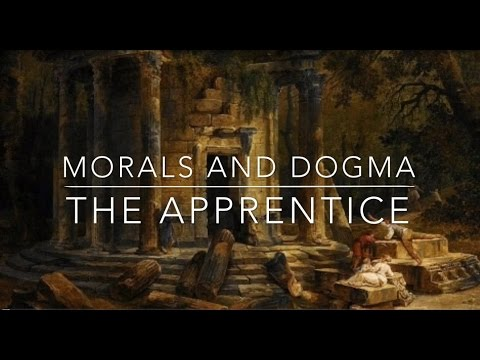 Morals and Dogma - The Apprentice
