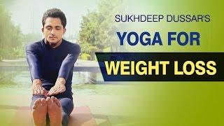 Yoga for Weight Loss | Yoga With Sukdeep | Pachichmottana Asana | Benefits of Yoga