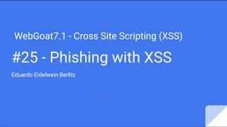 WebGoat 7.1 - #25 - phishing with XSS