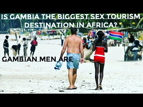 Sex Tourism in The Gambia | Is Gambia The biggest sex tourism destination in Africa?