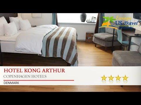 Hotel Kong Arthur - Copenhagen Hotels, Denmark