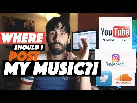 Where Should I Post My Music? - Best Practices For Online Music Promotion in 2018