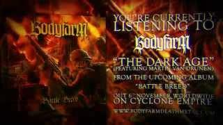 Bodyfarm - The Dark Age (official lyric video)