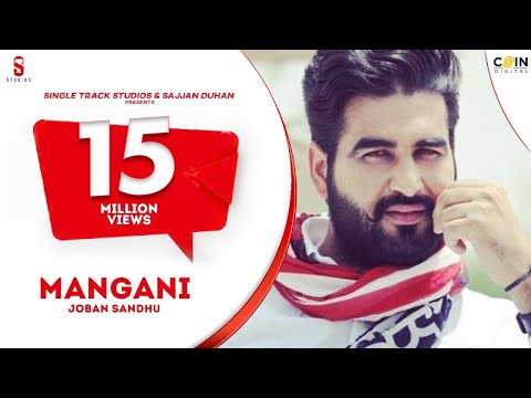 New Punjabi Songs 2016 | Mangni | Joban Sandhu |  Latest New Punjabi Songs 2017