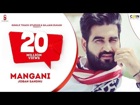 Mangni - Full Song | Joban Sandhu | SMI Records | DI++O Music | New Punjabi Song 2016