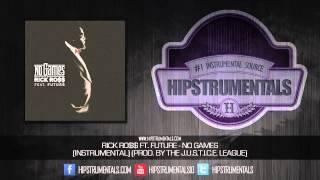 Rick Ross Ft. Future - No Games [Instrumental] (Prod. By The J.U.S.T.I.C.E. League) + DOWNLOAD LINK