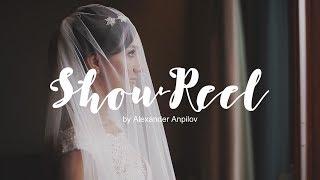 Красивые свадьбы видео / Wedding Showreel by Alexander Anpilov / 3avideo.ru