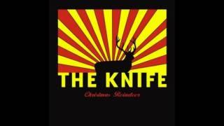 The Knife - Christmas Reindeer