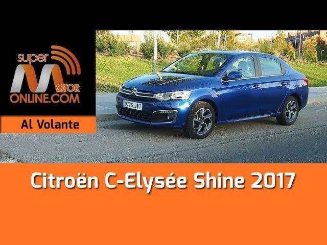Citroën C Elysée 2017 / Al volante / Prueba dinámica / Review / Supermotoronline.com