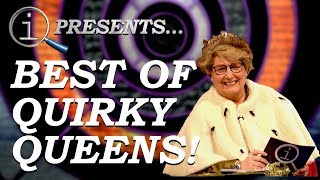 QI | Best Of Quirky Queens