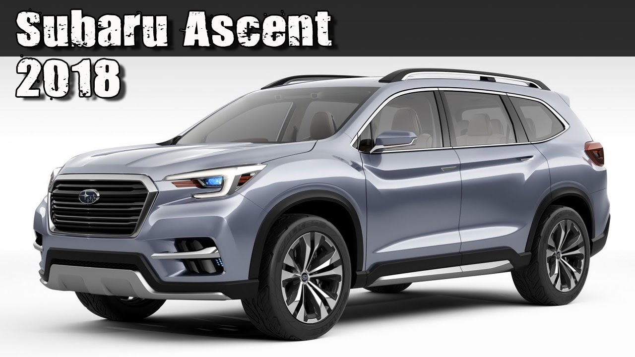 all new 2018 subaru ascent pre production concept 3 row 7 seat suv youtube. Black Bedroom Furniture Sets. Home Design Ideas
