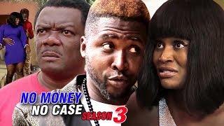 No Money No Case Season 3 - 2018 Latest Nigerian Nollywood Movie Full HD
