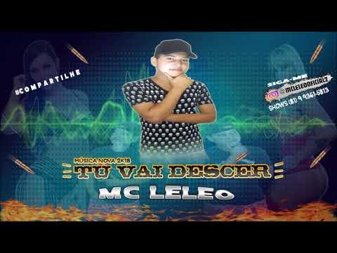 MC LELEO -  TU VAI DESCER - MÚSICA NOVA 2018