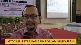 MSN Kelantan 2019 MTDC melestarikan sains dalam kehidupan