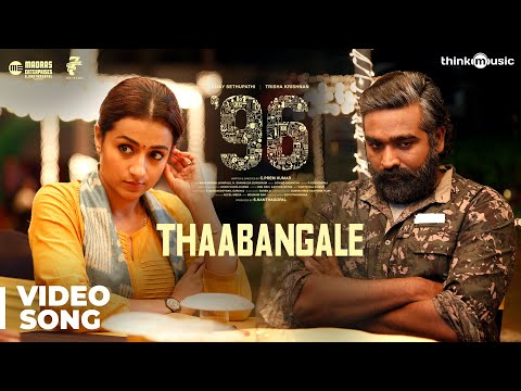 96 Songs | Thaabangale Video Song | Vijay Sethupathi, Trisha