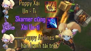 Poppy Bay Cả Tỉ Mét Vì Ult Bản Thân - Tuyển Tập LMHT Hài Hước + Bất Ngờ| Series LMHT Hạn Hán Lời #5