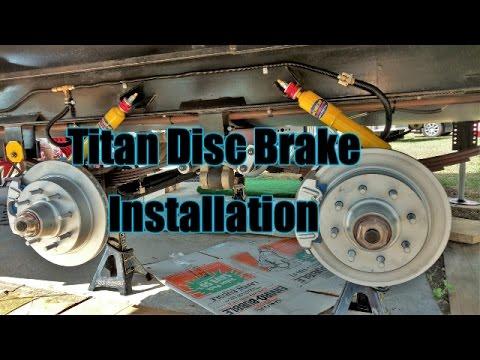 Titan Disc Brake Installation