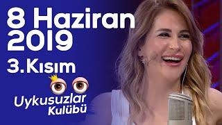 Okan Bayülgen ile Uykusuzlar Kulübü 8 Haziran 2019 - 3. Kısım (Hande Ünsal - Aynur Aydın)
