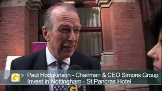 Paul Hodgkinson, Chairman & CEO, Simons Group, at Invest in Nottingham Day London 2011
