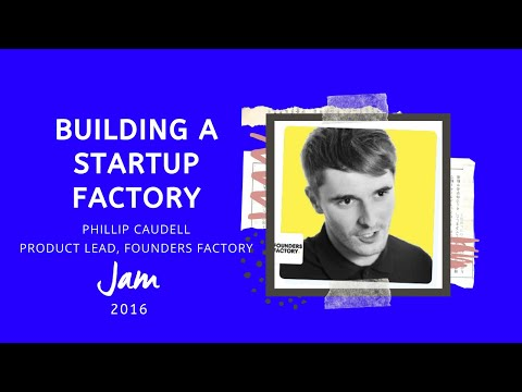 Building A Startup Factory