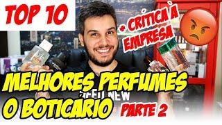 Perfumes O BOTICÁRIO que Valem a Pena + PUXÃO DE ORELHAS NA EMPRESA!
