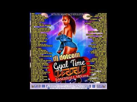 dj-dotcom-presents-gyal-time-overdrive-dancehall-mixxx-explicit-version