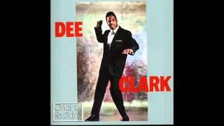 Dee Clark - That