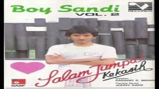 Boy Sandi - Salam Jumpa Kekasih 1985 FULL ALBUM | Lagu Nostalgia kenangan lawas