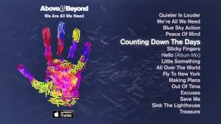Above & Beyond - Counting Down The Days Feat. Gemma Hayes